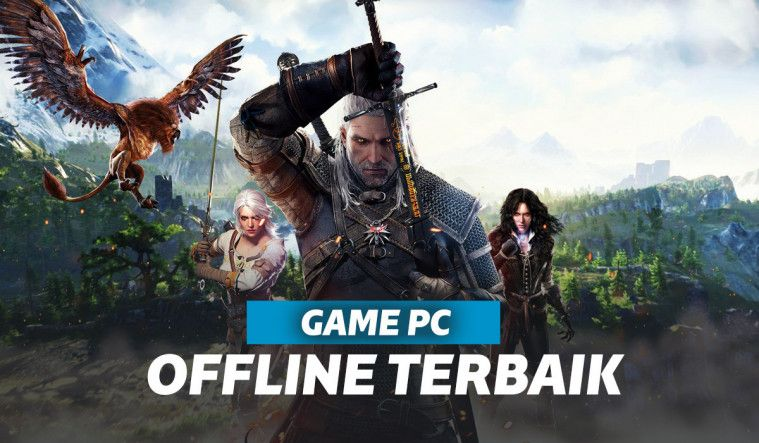 Game Offline PC Paling Hits di 2020